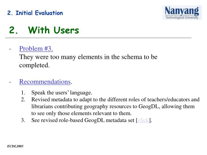 2. Initial Evaluation