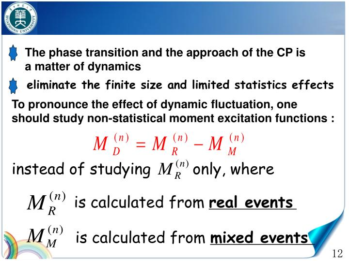 The phase transition and the approach of the CP is a matter of dynamics