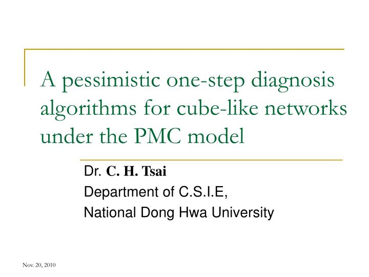 A pessimistic one step diagnosis algorithms for cube like networks under the pmc model