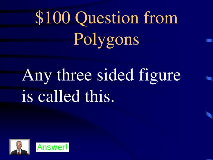 100 question from polygons
