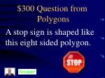 300 question from polygons
