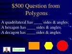 500 question from polygons