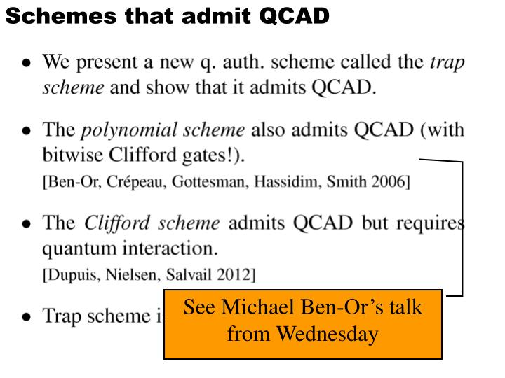 Schemes that admit QCAD
