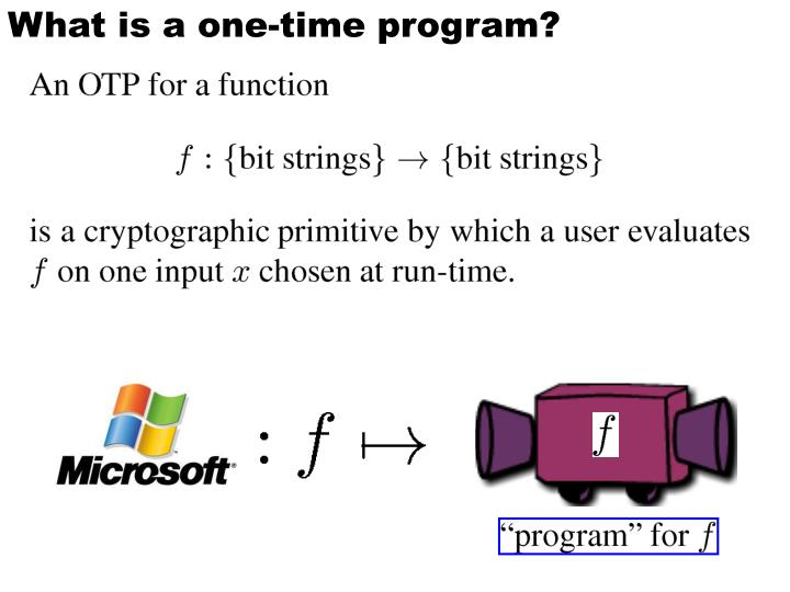 What is a one time program