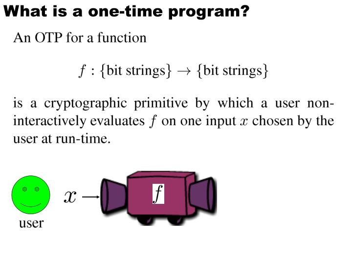 What is a one time program1