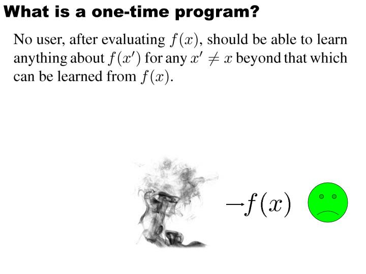 What is a one-time program?