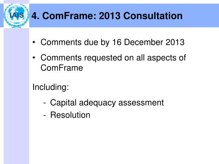 4. ComFrame: 2013 Consultation