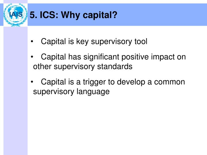 5. ICS: Why capital?