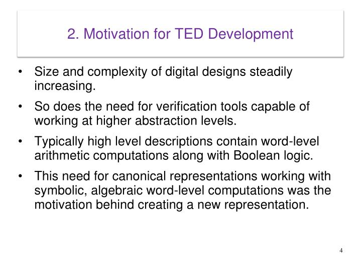 2. Motivation for TED Development