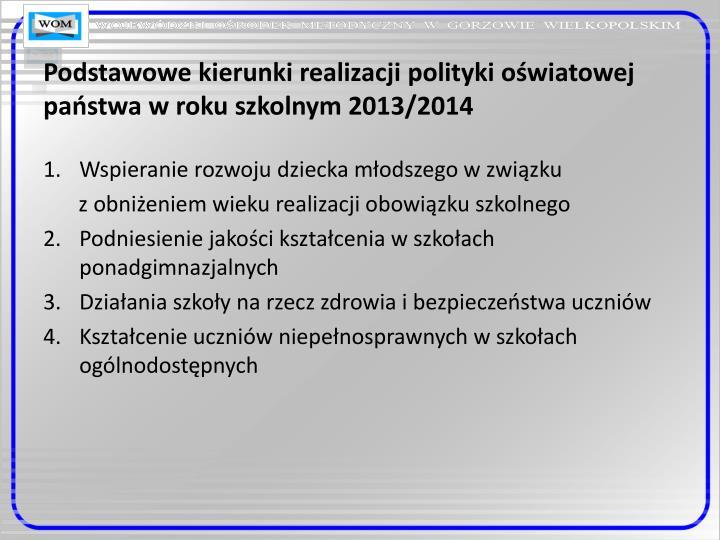 Podstawowe kierunki realizacji polityki oświatowej państwa w roku szkolnym 2013/2014