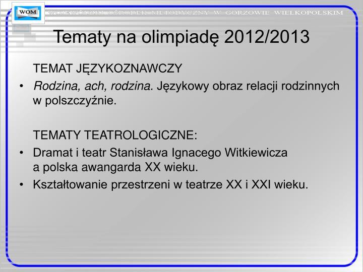 Tematy na olimpiadę 2012/2013
