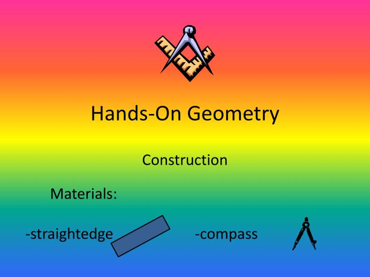Hands-On Geometry