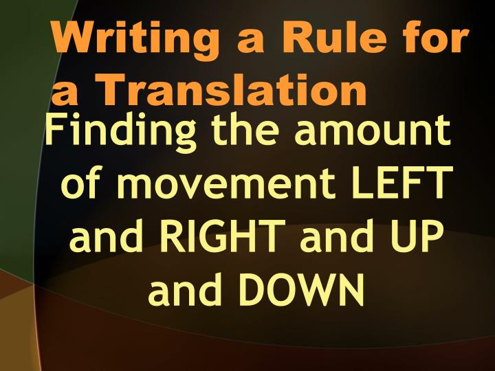 Writing a Rule for a Translation