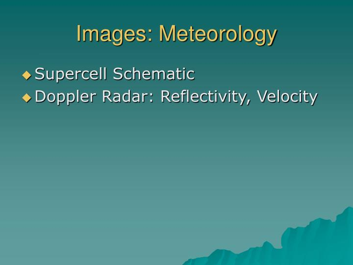 Images: Meteorology