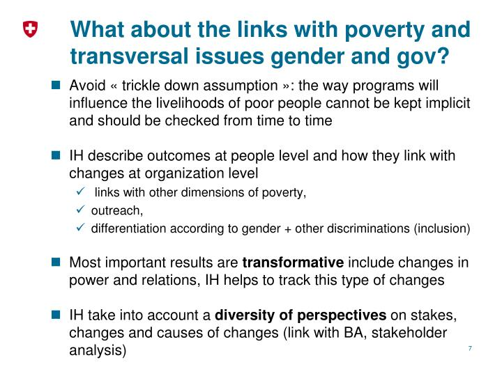 What about the links with poverty and transversal issues gender and gov?