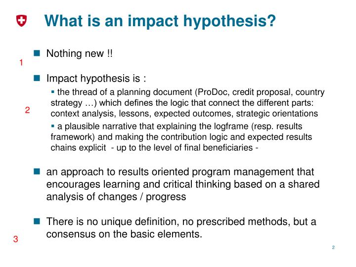 What is an impact hypothesis?