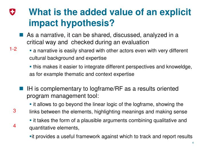 What is the added value of an explicit impact hypothesis?