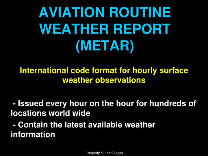 Aviation routine weather report metar