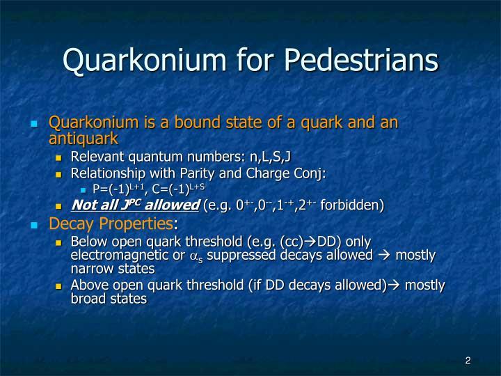 Quarkonium for Pedestrians