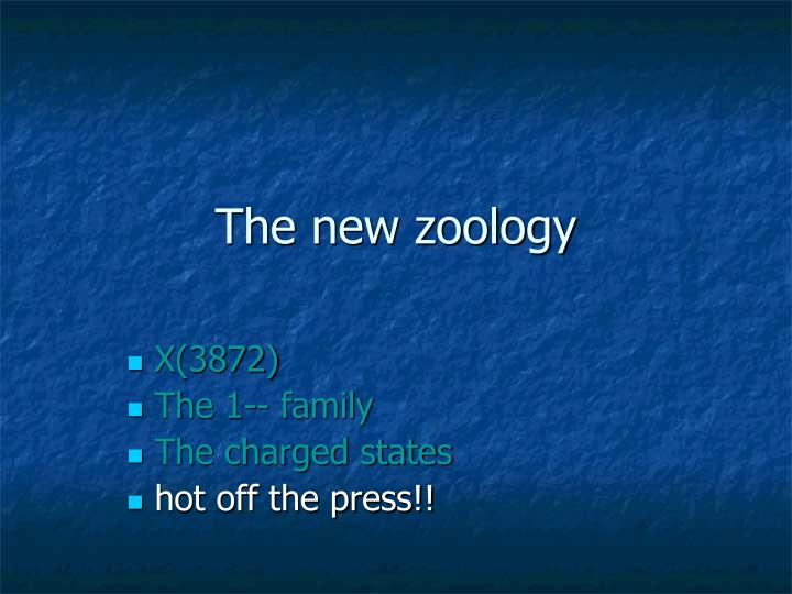The new zoology