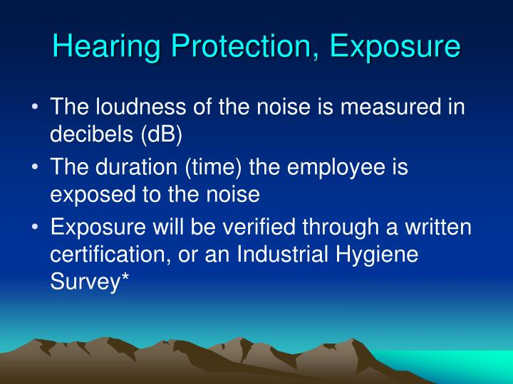 Hearing Protection, Exposure