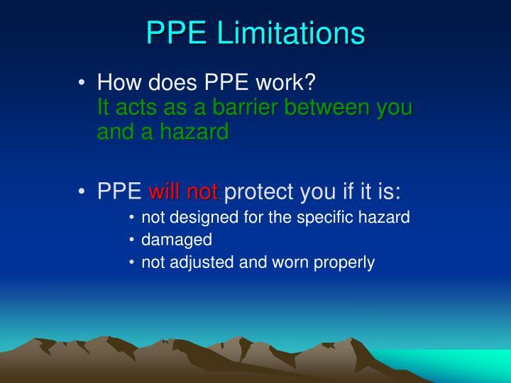 PPE Limitations