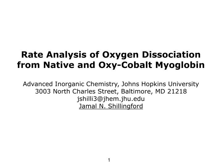 Rate Analysis of Oxygen Dissociation from Native and Oxy-Cobalt Myoglobin
