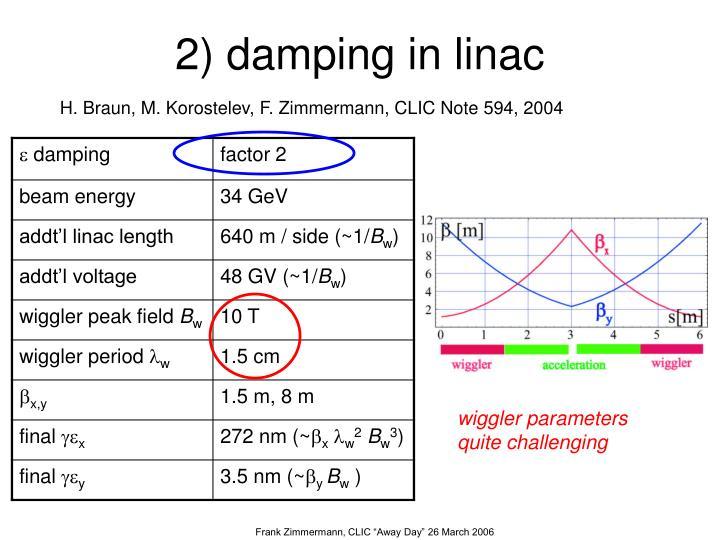 2) damping in linac