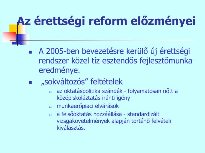 Az érettségi reform előzményei