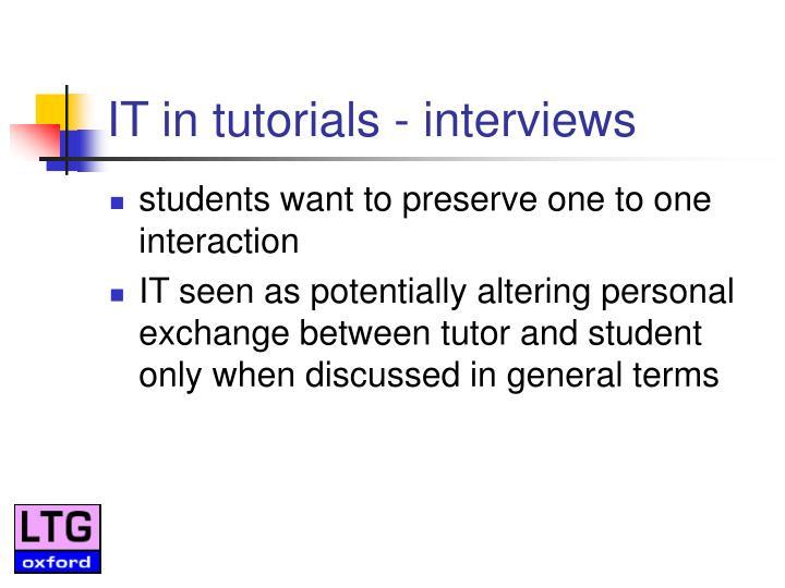 IT in tutorials - interviews