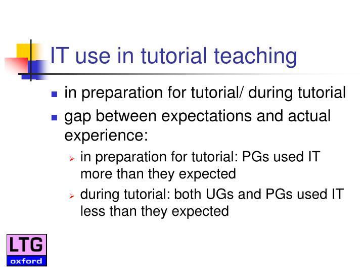 IT use in tutorial teaching