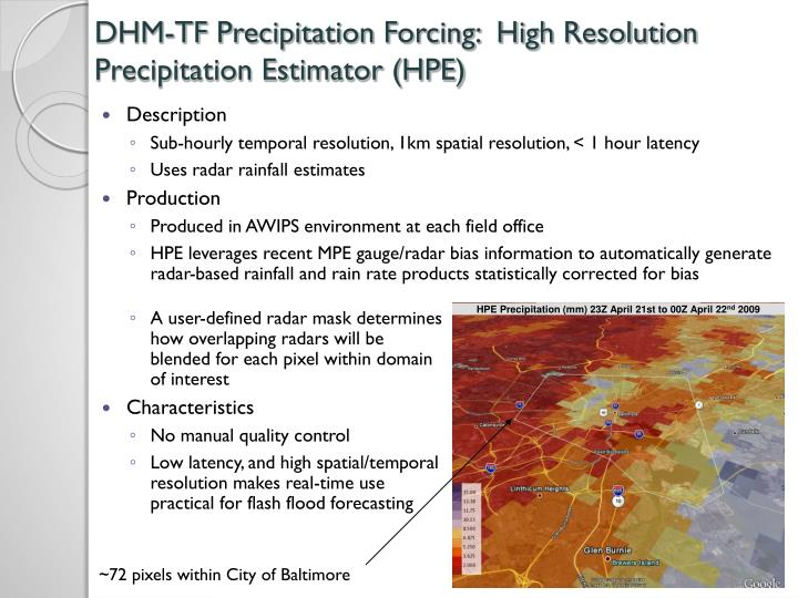 DHM-TF Precipitation Forcing:  High Resolution Precipitation Estimator (HPE)