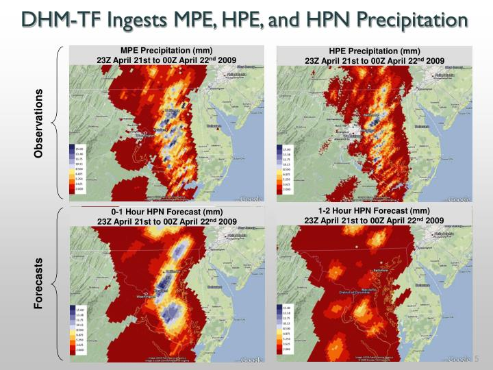 DHM-TF Ingests MPE, HPE, and HPN Precipitation