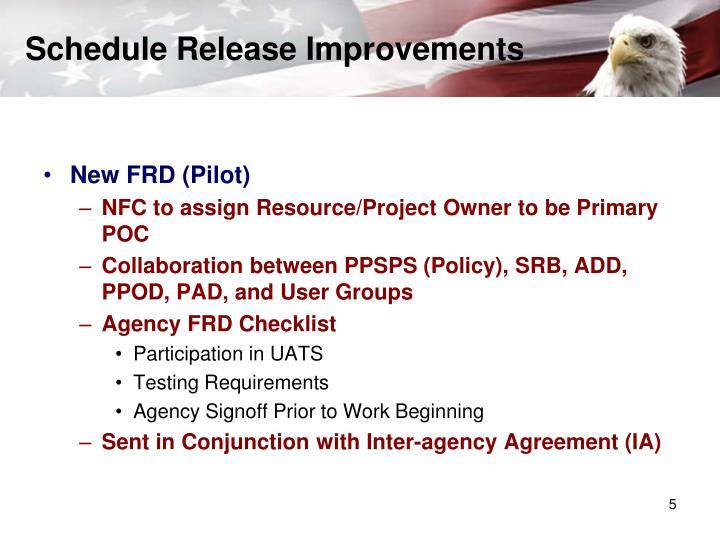 Schedule Release Improvements