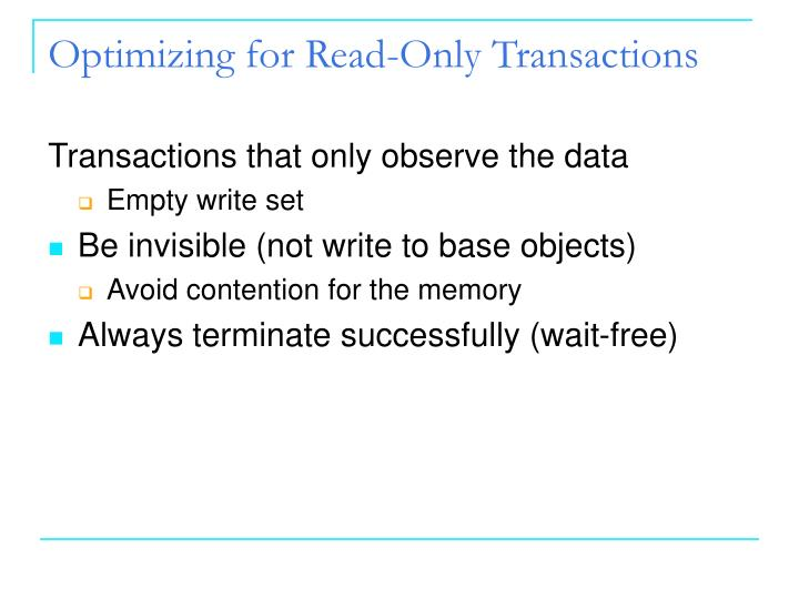 Optimizing for Read-Only Transactions