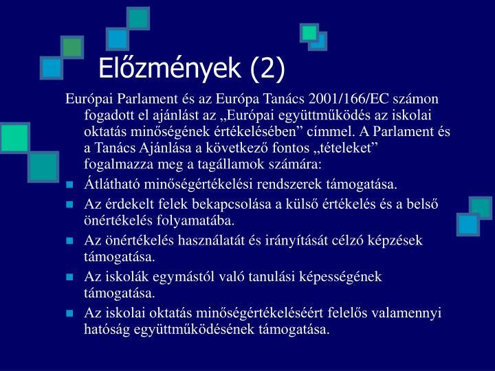 Előzmények (2)