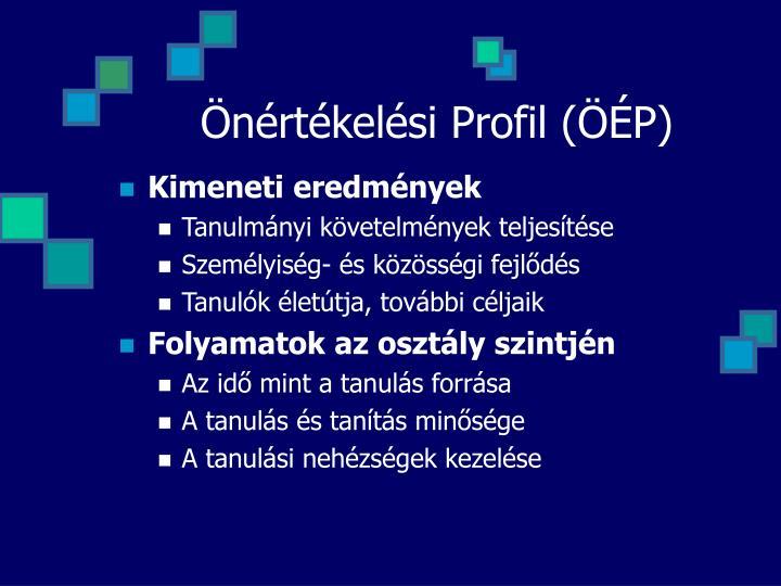 Önértékelési Profil (ÖÉP)