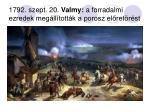 1792 szept 20 valmy a forradalmi ezredek meg ll tott k a porosz el ret r st