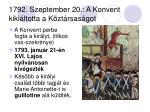 1792 szeptember 20 a konvent kiki ltotta a k zt rsas got
