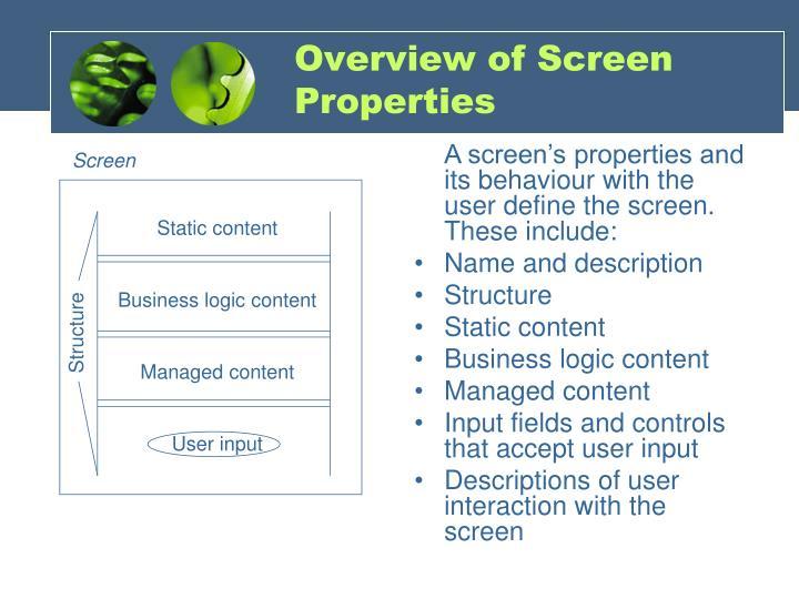 Overview of Screen Properties