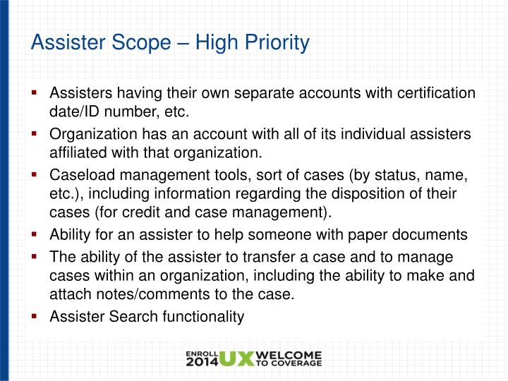 Assister Scope – High Priority