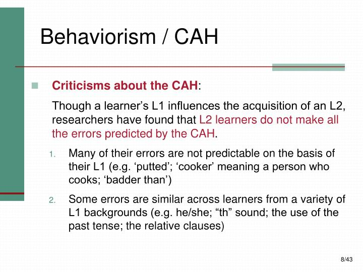 Behaviorism / CAH