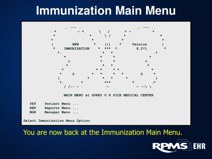 Immunization Main Menu