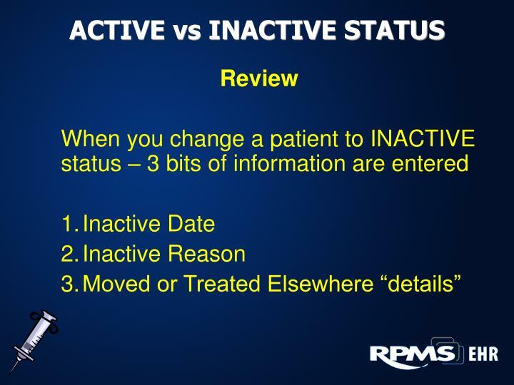 ACTIVE vs INACTIVE STATUS