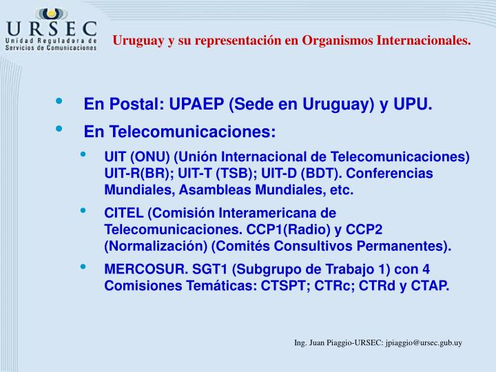 Uruguay y su representación en Organismos Internacionales.