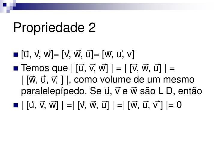 Propriedade 2
