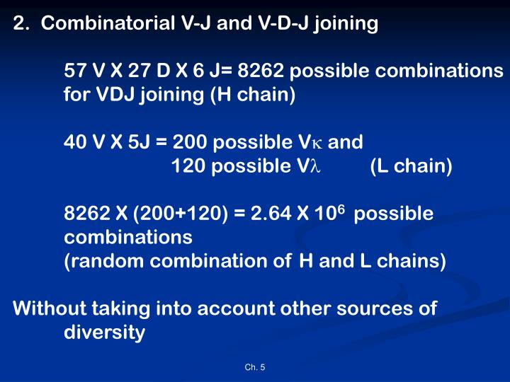 2.  Combinatorial V-J and V-D-J joining