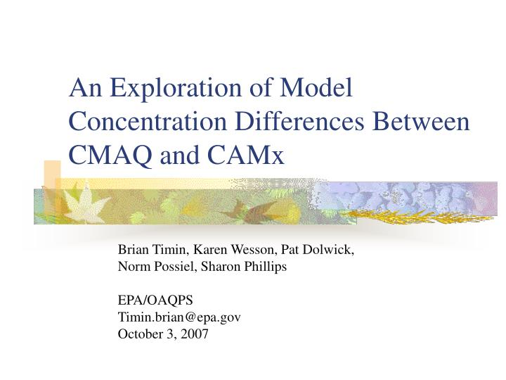 An exploration of model concentration differences between cmaq and camx