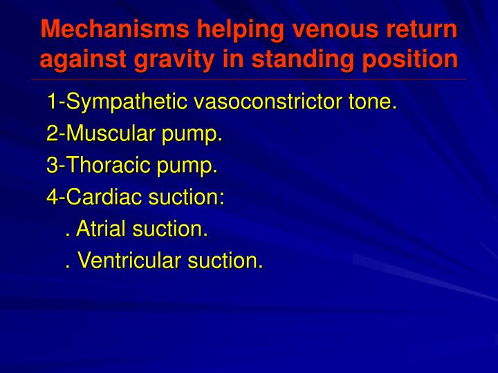 Mechanisms helping venous return against gravity in standing position