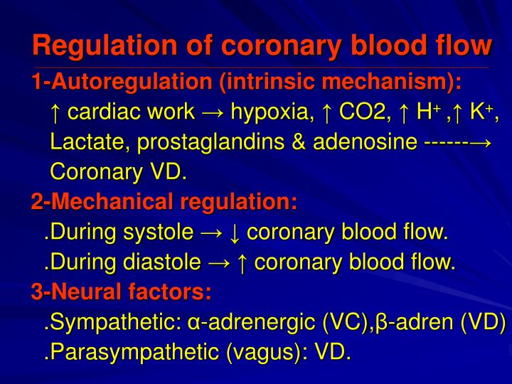 Regulation of coronary blood flow